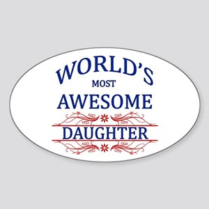 World's Most Awesome Daughter Sticker (Oval)