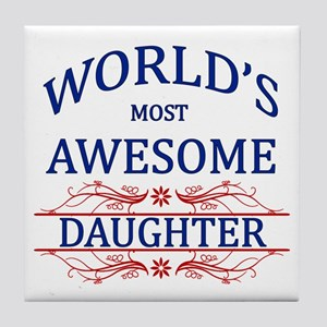 World's Most Awesome Daughter Tile Coaster