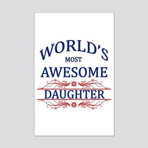 World's Most Awesome Daughter Mini Poster Print