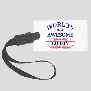 World's Most Awesome Cousin Large Luggage Tag