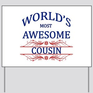 World's Most Awesome Cousin Yard Sign