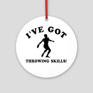 I've got Throwing skills Ornament (Round)
