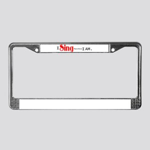 I sing, therefore... License Plate Frame