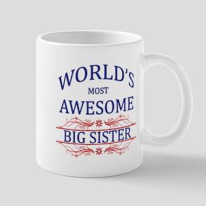 World's Most Awesome Big Sister Mug