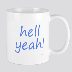 hell yeah! blue Mug