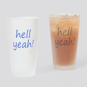 hell yeah! blue Drinking Glass