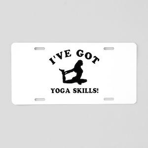 I've got Yoga skills Aluminum License Plate