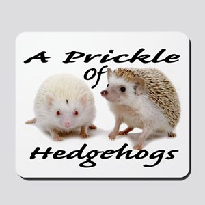 Prickle of Hedgehogs Mousepad