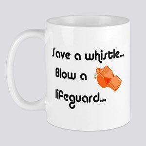 Save a whistle, blow a lifeguard Mugs