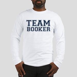 Team Booker Long Sleeve T-Shirt