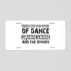 Squaredance designs Aluminum License Plate