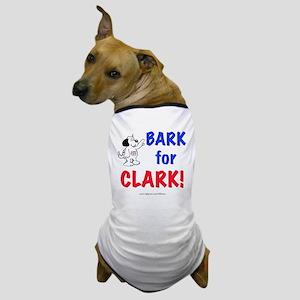 """""""Bark for Clark"""" Dog T-Shirt"""
