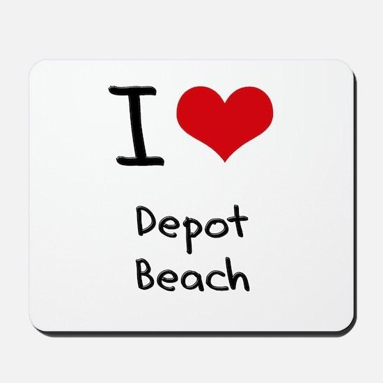 I Love DEPOT BEACH Mousepad