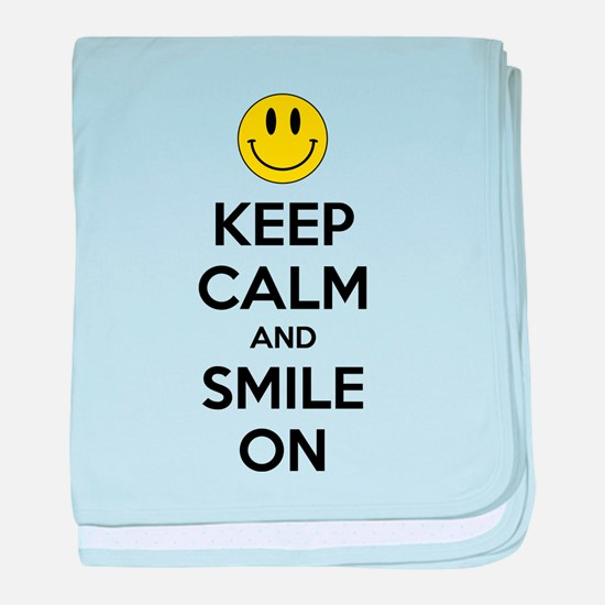 Keep Calm And Smile On baby blanket