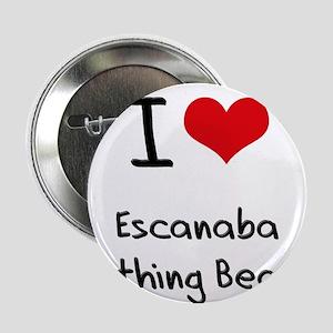 "I Love ESCANABA BATHING BEACH 2.25"" Button"