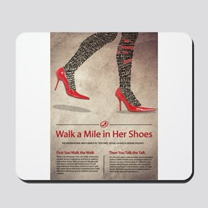 Walk A Mile in Her Shoes Mousepad
