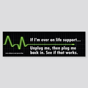 Life Support Bumper Sticker