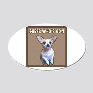 60th Birthday Humor (Dog) 20x12 Oval Wall Decal