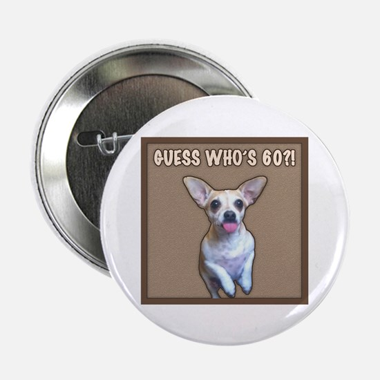 """60th Birthday Humor (Dog) 2.25"""" Button (10 pack)"""
