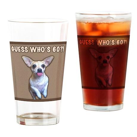 60th Birthday Humor (Dog) Drinking Glass