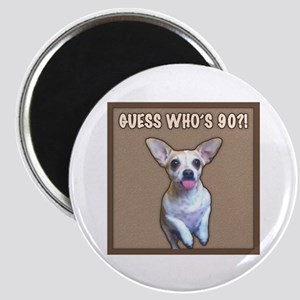 90th Birthday Humor (Dog) Magnet