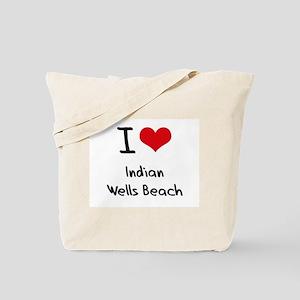 I Love INDIAN WELLS BEACH Tote Bag