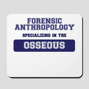Forensic Anthropology Mousepad
