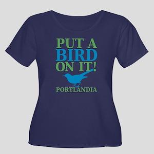 Portlandia Put A Bird On It Plus Size T-Shirt
