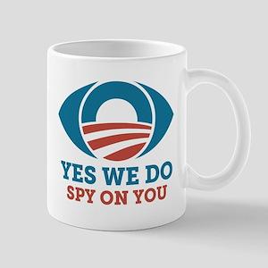 Yes We Do Spy On You (Obama Eye) Mugs