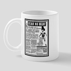 Fear No Man! Mug
