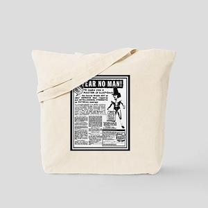 Fear No Man! Tote Bag