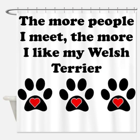 My Welsh Terrier Shower Curtain