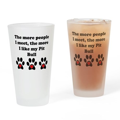 My Pit Bull Drinking Glass