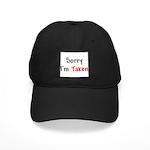 Sorry I'm Taken Black Cap