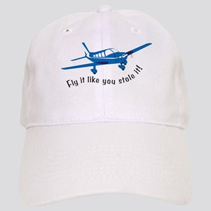 Fly it like you stole it! Cap