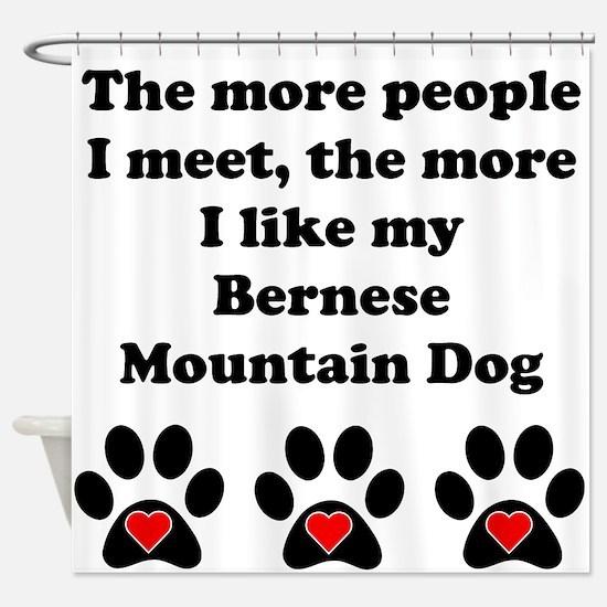 My Bernese Mountain Dog Shower Curtain