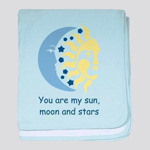 You are my sun, moon and stars baby blanket