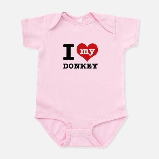 I love my Donkey Infant Bodysuit