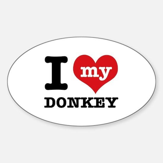 I love my Donkey Sticker (Oval)