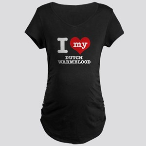 I love my Dutch Warmblood Maternity Dark T-Shirt