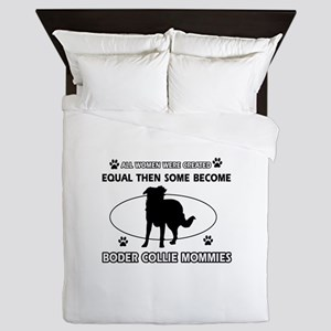 Border Collie mommy gifts Queen Duvet