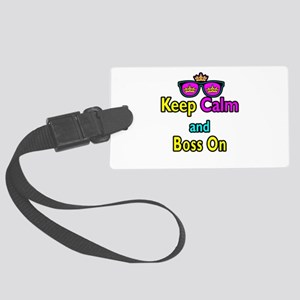 Crown Sunglasses Keep Calm And Boss On Large Lugga