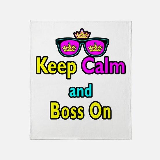 Crown Sunglasses Keep Calm And Boss On Throw Blank
