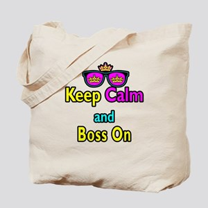 Crown Sunglasses Keep Calm And Boss On Tote Bag