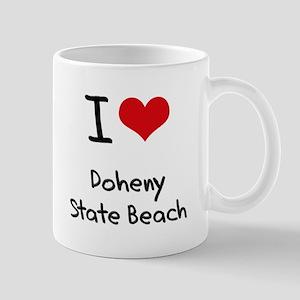 I Love DOHENY STATE BEACH Mug