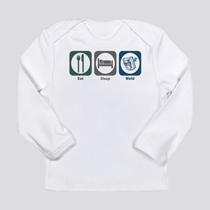 Eat Sleep Weld Long Sleeve T-Shirt