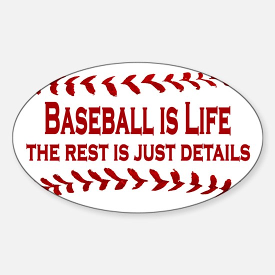 Baseball is Life (07) Oval Decal