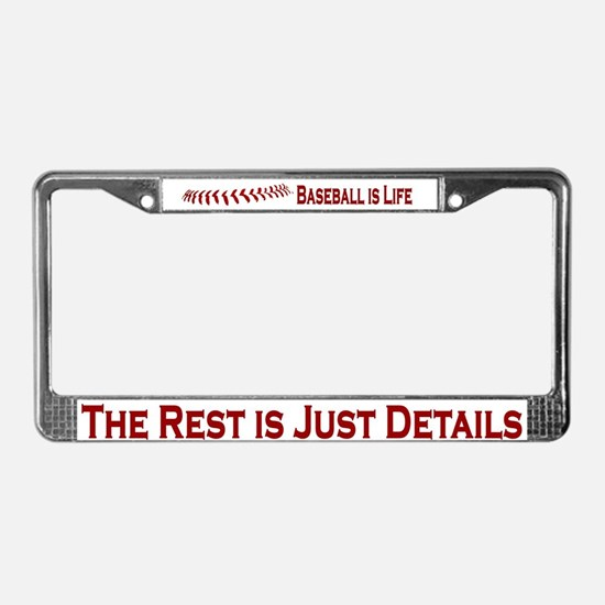 Baseball is Life (07) License Plate Frame