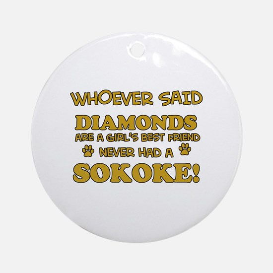 Sokoke cat lover design Ornament (Round)