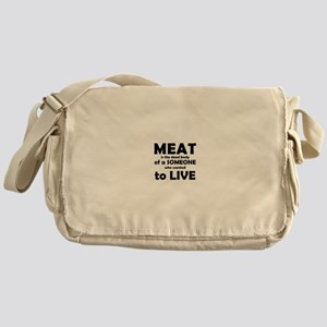 Meat is a dead body! Messenger Bag